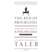 The Bed of Procrustes: Philosophical and Practical Aphorisms, Paperback