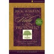 40 Dias Con Proposito: Vida Con Proposito: Para Que Estoy Aqui en la Tierra' = The Purpose Driven Life DVD Study Guide, Paperback/Rick Warren