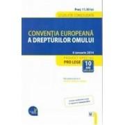 Conventia europeana a drepturilor omului 6 ianuarie 2014
