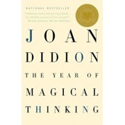 The Year of Magical Thinking, Paperback/Joan Didion
