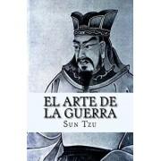 El Arte de la Guerra (Spanish Edition) (Spanish), Paperback/Sun Tzu