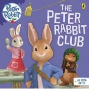 Peter Rabbit Animation: The Peter Rabbit Club, Paperback/Beatrix Potter