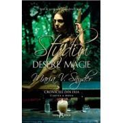 Cronicile din Ixia vol. 2 Studiu despre magie/Maria V. Snyder