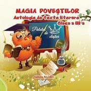 Magia povestilor, antologie de texte literare, clasa a III-a/***