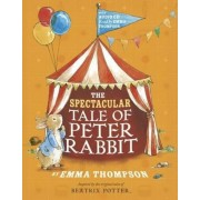 Spectacular Tale of Peter Rabbit, Hardcover