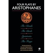 Four Plays by Aristophanes: The Birds; The Clouds; The Frogs; Lysistrata, Paperback/Aristophanes