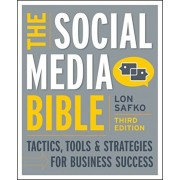 The Social Media Bible: Tactics, Tools & Strategies for Business Success, Paperback