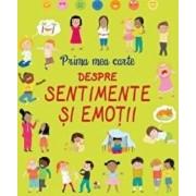 Prima mea carte despre sentimente si emotii/***
