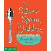 The Silver Spoon for Children by Angela Moore