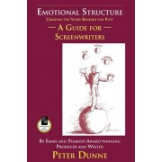 Emotional Structure: Creating the Story Beneath the Plot: A Guide for Screenwriters, Paperback