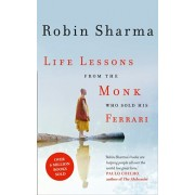 Life Lessons from the Monk Who Sold His Ferrari, Paperback/Robin Sharma