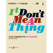 FABER MUSIC IT Don 't Mean A More-Thing (Alto Saxophone). Voor alt saxofoon