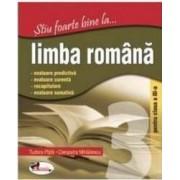 Stiu foarte bine la... Limba romana clasa 3 - Tudora Pitila Cleopatra Mihailescu
