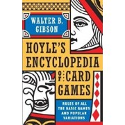 Hoyle's Modern Encyclopedia of Card Games: Rules of All the Basic Games and Popular Variations, Paperback/Walter B. Gibson