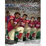 Rest in Peace Rashawn Reloaded, Paperback