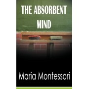 The Absorbent Mind, Hardcover