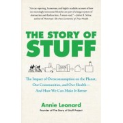 The Story of Stuff: The Impact of Overconsumption on the Planet, Our Communities, and Our Health--And How We Can Make It Better, Paperback