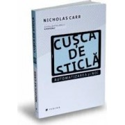 Cusca de sticla - Nicholas Carr