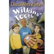 Wilkins' Tooth, Paperback/Diana Wynne Jones
