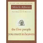 The Five People You Meet in Heaven/Mitch Albom