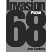 Josef Koudelka: Invasion 68: Prague