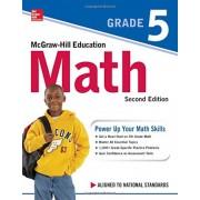 McGraw-Hill Education Math Grade 5, Second Edition, Paperback