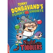 EDGE: Tommy Donbavand's Funny Shorts: Night of the Toddlers, Paperback/Tommy Donbavand