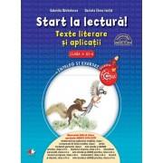 Start la lectura. Texte literare si aplicatii. Clasa a III-a