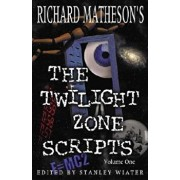 The Twilight Zone Scripts, Paperback/Richard Matheson