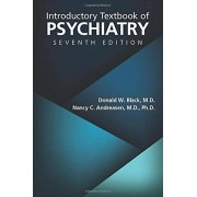 Introductive Manual of Psychiatry par Black & Donald W. University of Iowa Carver College of MedicineAndreasen & Nancy C. University of Iowa Hospit...