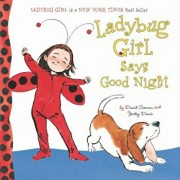 Ladybug Girl Says Good Night, Hardcover/David Soman
