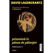 Prizoniera in panza de paianjen. Millennium 4 (eBook)