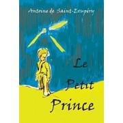 Le Petit Prince: French Language Edition, Paperback/Antoine De Saint-Exupery