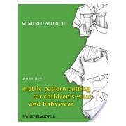 Metric Pattern Cutting for Children's Wear and Babywear - From Birth to 14 Years (Aldrich Winifred)(Cartonat) (9781405182928)