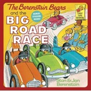 The Berenstain Bears and the Big Road Race, Paperback/Stan Berenstain