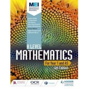 MEI A Level Mathematics Year 1 (AS) 4th Edition, Paperback