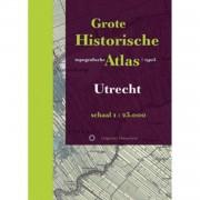 Grote Historische topografische Atlas / Utrecht -