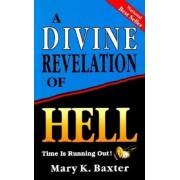 A Divine Revelation of Hell, Paperback
