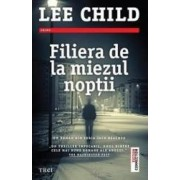 Filiera de la miezul noptii - Lee Child
