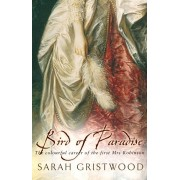 Bird Of Paradise. The Colourful Career of the First Mrs Robinson, Paperback/Sarah Gristwood