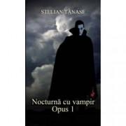 Nocturna cu vampir. Opus 1