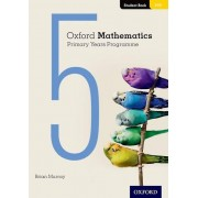 Oxford Mathematics Primary Years Programme Student Book 5 par Murray & Brian