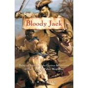 Bloody Jack: Being an Account of the Curious Adventures of Mary ``Jacky`` Faber, Ship's Boy, Paperback