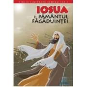 Biblia ilustrata pentru copii vol.4 Iosua si pamantul fagaduintei