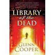 Library of the Dead by Glenn Cooper