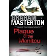 Plague of the Manitou: A Manitou Horror Novel