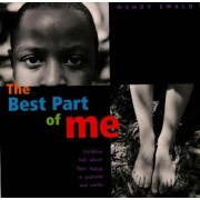 The Best Part of Me: Children Talk about Their Bodies in Pictures and Words, Hardcover
