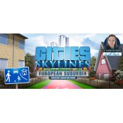 CITIES: SKYLINES - EUROPEAN SUBURBIA - STEAM - PC / MAC - WORLDWIDE