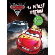 Masini 3. La viteza maxima. 32 de planse de colorat/Disney