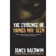 The Evidence of Things Not Seen: Reissued Edition, Paperback